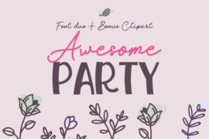 Awesome Party Font Duo + Extras